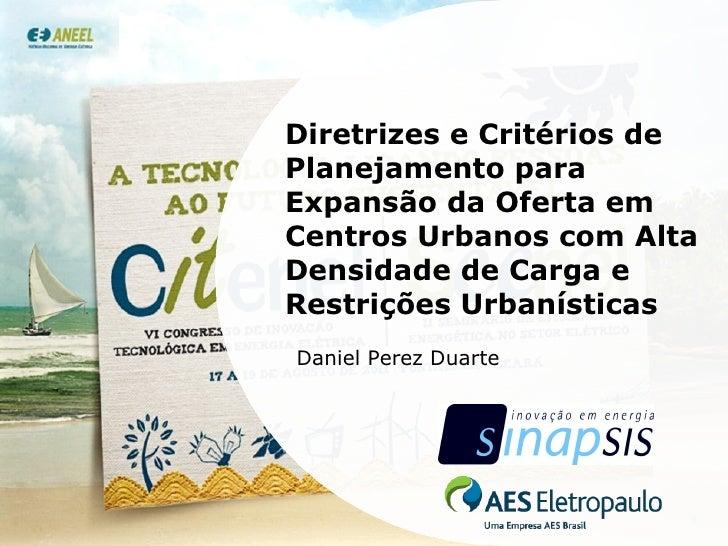 Diretrizes e Critérios de Planejamento para Expansão da Oferta em Centros Urbanos com Alta Densidade de Carga e Restrições...