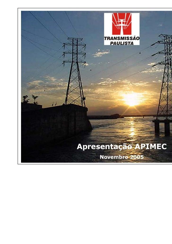 Apresentação APIMEC    Novembro 2005