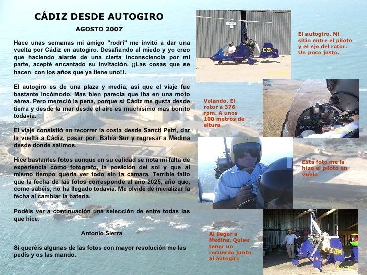 """CÁDIZ DESDE AUTOGIRO AGOSTO 2007 Hace unas semanas mi amigo """"rodri"""" me invitó a dar una vuelta por Cádiz en auto..."""