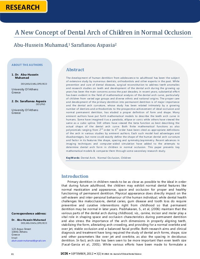 RESEARCH      A New Concept of Dental Arch of Children in Normal Occlusion  Abu-Hussein Muhamad,1 Sarafianou Aspasia 2 ABO...