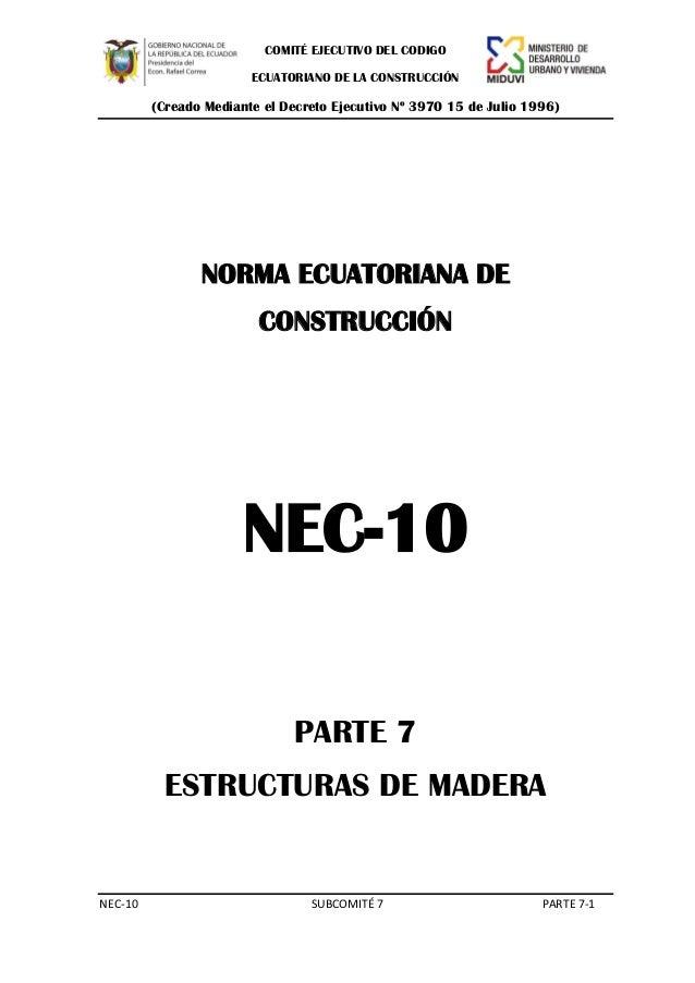 COMITÉ EJECUTIVO DEL CODIGO ECUATORIANO DE LA CONSTRUCCIÓN  (Creado Mediante el Decreto Ejecutivo Nº 3970 15 de Julio 1996...