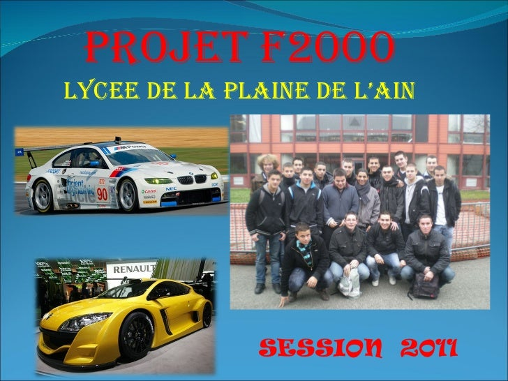 Projet F2000 LYCEE DE LA PLAINE DE L'AIN SESSION  2011