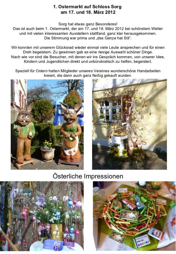1. Ostermarkt auf Schloss Sorg                           am 17. und 18. März 2012                          Sorg hat etwas ...