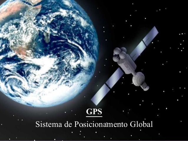 GPSSistema de Posicionamento Global
