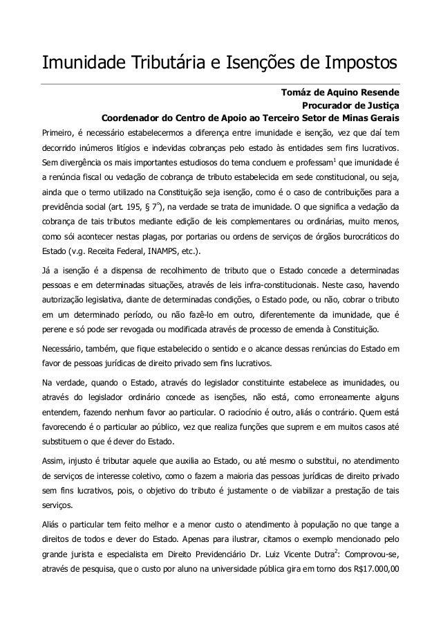 Imunidade Tributária e Isenções de Impostos  Tomáz de Aquino Resende  Procurador de Justiça  Coordenador do Centro de Apoi...
