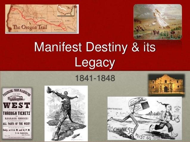 Manifest Destiny & its      Legacy       1841-1848