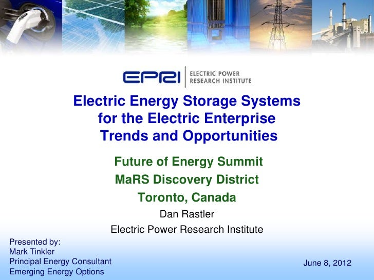 Electric Energy Storage Systems                   for the Electric Enterprise                    Trends and Opportunities ...