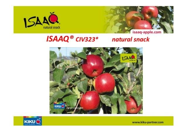 ISAAQ®CIV323*natural snack