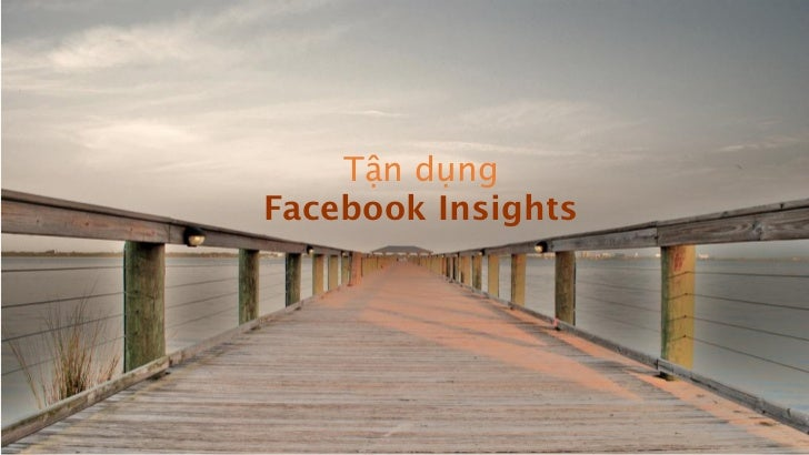 17 Tips để làm facebook marketing đúng nghĩa Slide 3