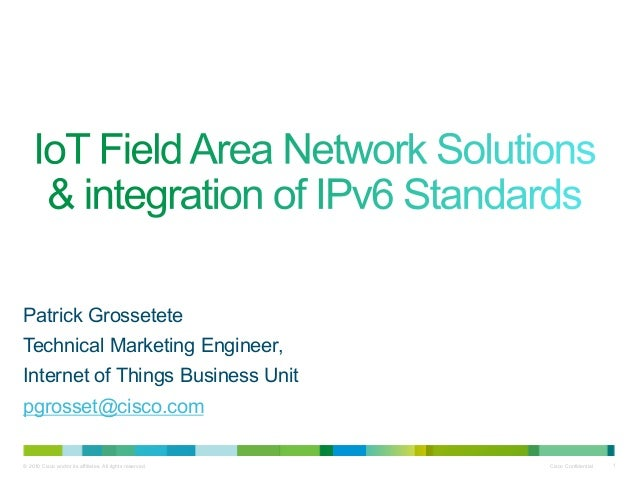 IoT Field Area Network Solutions & Integration of IPv6
