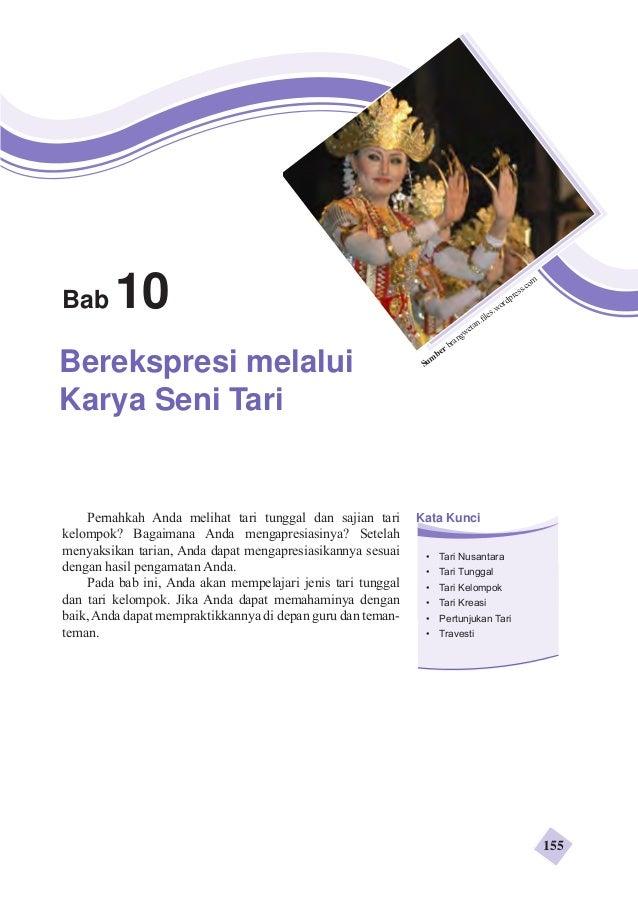 Bab10  Berekspresi melalui  Karya Seni Tari  Sumber brangwetan.files.wordpress.com  Pernahkah Anda melihat tari tunggal da...