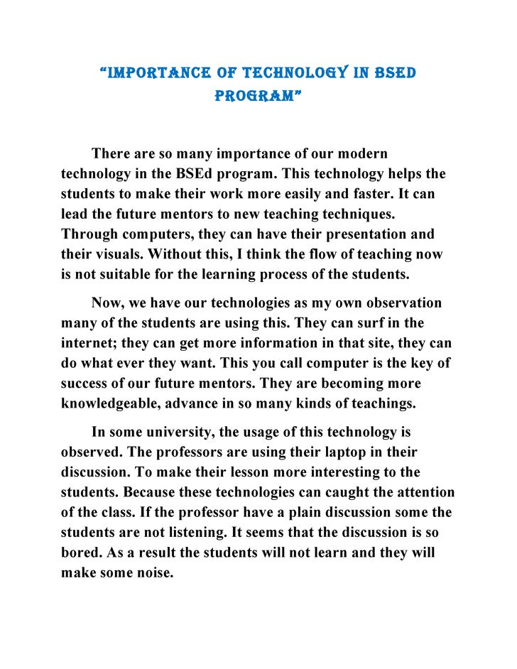 """IMPORTANCE OF TECHNOLOGY IN BSEd                         PROGRAM""        There are so many importance of our modern techn..."