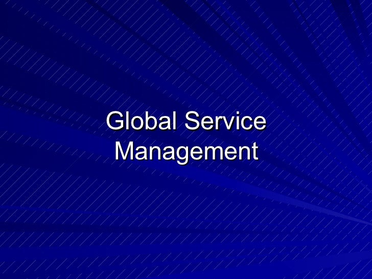 Global ServiceManagement