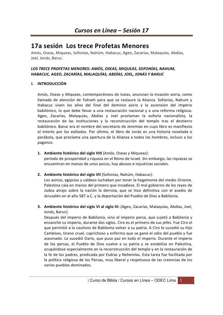 Cursos en Línea – Sesión 1717a sesión Los trece Profetas MenoresAmós, Oseas, Miqueas, Sofonías, Nahúm, Habacuc, Ageo, Zaca...
