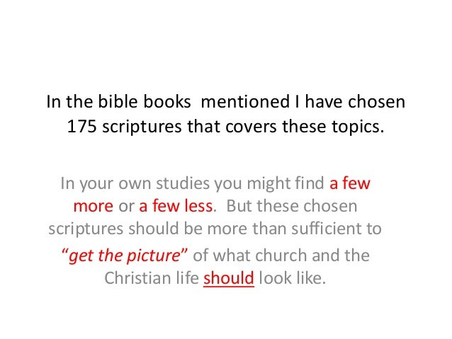 In the bible books mentioned I have chosen 175 scriptures that covers these topics. In your own studies you might find a f...