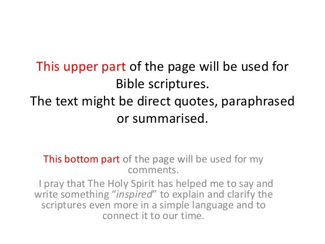 This upper part of the page will be used for Bible scriptures. The text might be direct quotes, paraphrased or summarised....