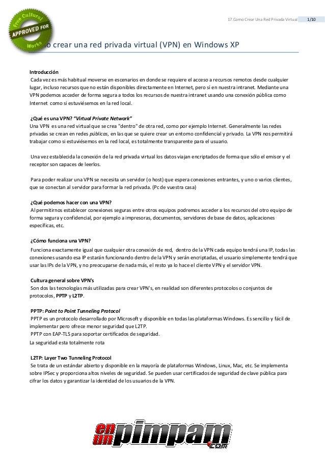 1/1017.ComoCrearUnaRedPrivadaVirtual Comocrearunaredprivadavirtual(VPN)enWindowsXP Introducción Cad...