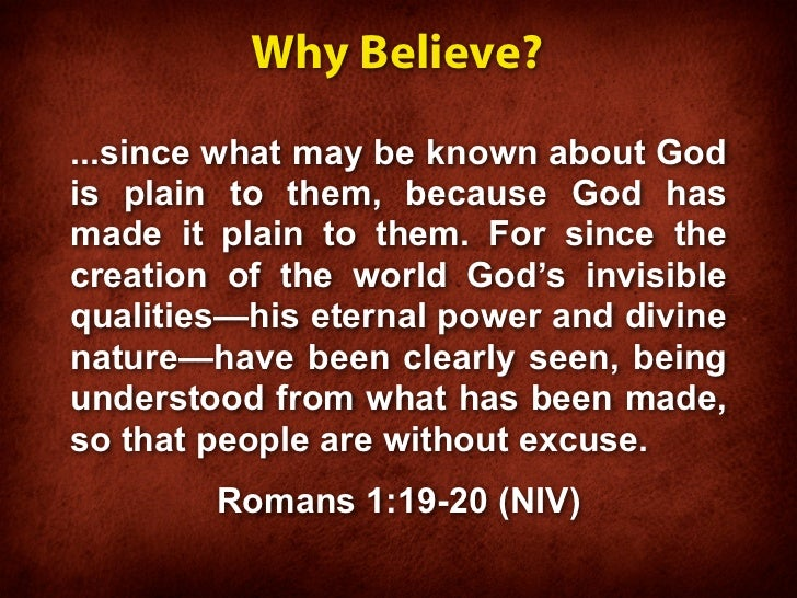 why believe god How to believe in god as similar as some views of god may be, building a  relationship with god is a quest an individual must take for oneself this personal .