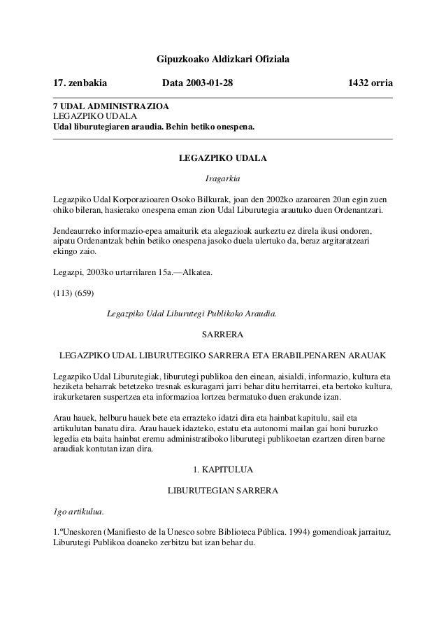 Gipuzkoako Aldizkari Ofiziala17. zenbakia Data 2003-01-28 1432 orria7 UDAL ADMINISTRAZIOALEGAZPIKO UDALAUdal liburutegiare...