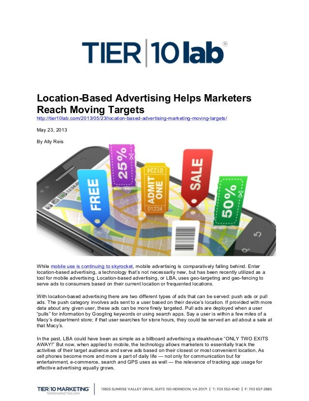Location-Based Advertising Helps Marketers Reach Moving Targets http://tier10lab.com/2013/05/23/location-based-advertisi...