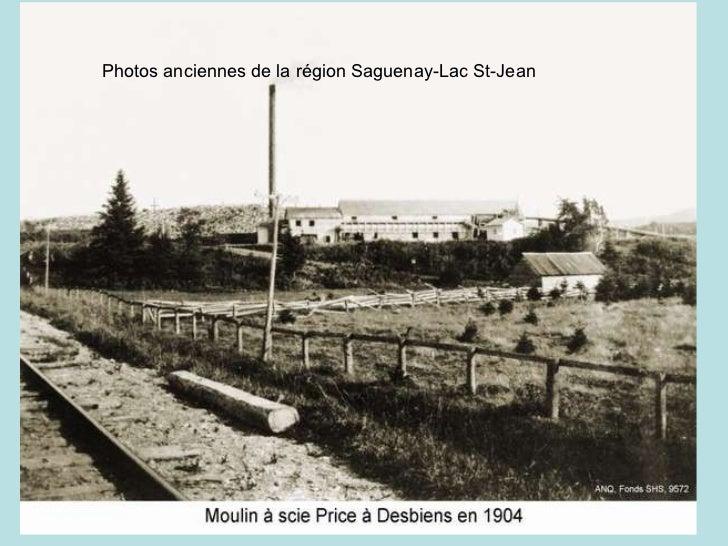Photos anciennes de la région Saguenay-Lac St-Jean