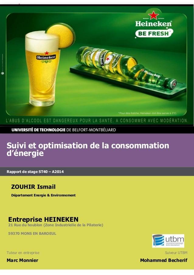 Suivi et optimisation de la consommation d'énergie Rapport de stage ST40 – A2014 ZOUHIR Ismail Département Energie & Envir...