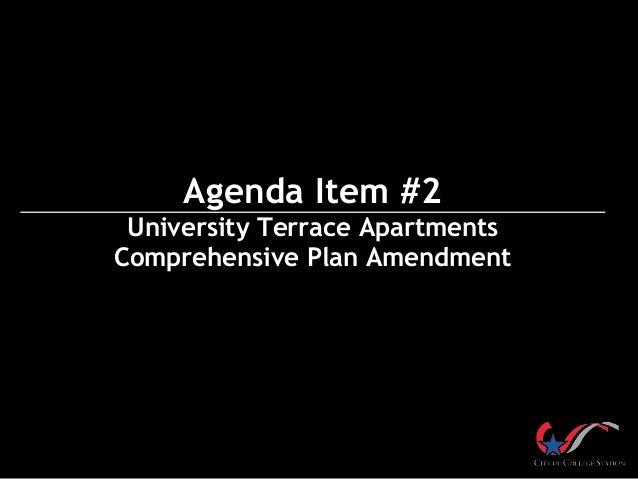 Agenda Item #2 University Terrace Apartments Comprehensive Plan Amendment