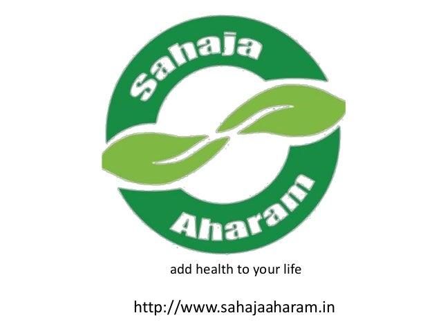 Sahaja Aharam Producer Company Producer Co-op-1 Farmer Group B Retail Stores • Healthy food • Affordable Price • Max share...