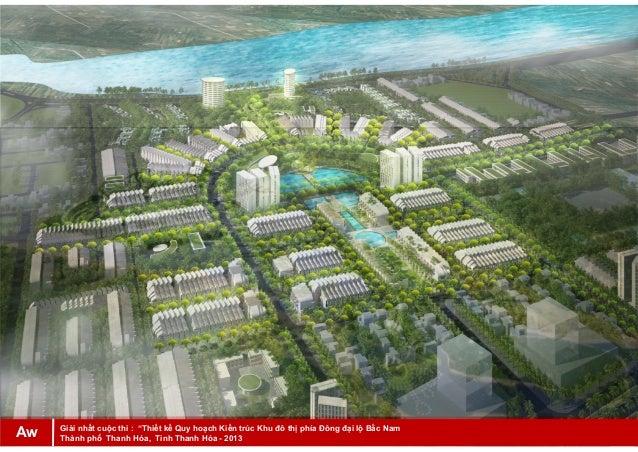 """Giải nhất cuộc thi : """"Thiết kế Quy hoạch Kiến trúc Khu đô thị phía Đông đại lộ Bắc Nam Thành phố Thanh Hóa, Tỉnh Thanh Hóa..."""