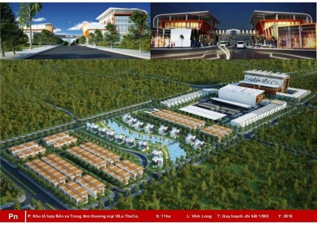 P: Khu tổ hợp Bến xe Trung tâm thương mại ViLo ThaCo, S: 11ha L: Vĩnh Long T: Quy hoạch chi tiết 1/500 Y: 2010Pn
