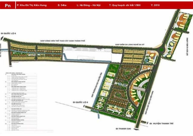 P: Khu Đô Thị Kiến Hưng S: 54ha L: Hà Đông – Hà Nội T: Quy hoạch chi tiết 1/500 Y: 2010 Pn