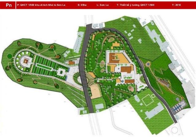 P: QHCT 1/500 khu di tích Nhà tù Sơn La S: 05ha L: Sơn La T: Thiết kế ý tưởng QHCT 1/500 Y: 2010Pn