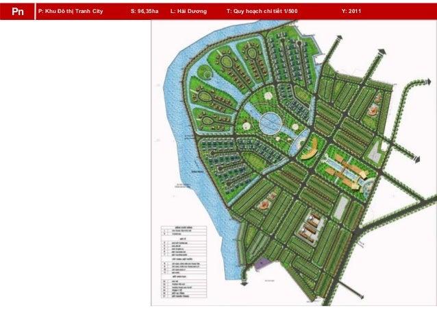 P: Khu Đô thị Tranh City S: 96,35ha L: Hải Dương T: Quy hoạch chi tiết 1/500 Y: 2011Pn