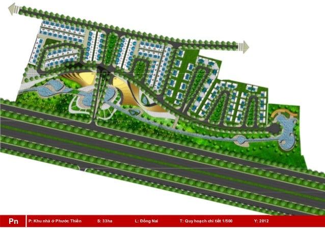 P: Khu nhà ở Phước Thiền S: 33ha L: Đồng Nai T: Quy hoạch chi tiết 1/500 Y: 2012Pn