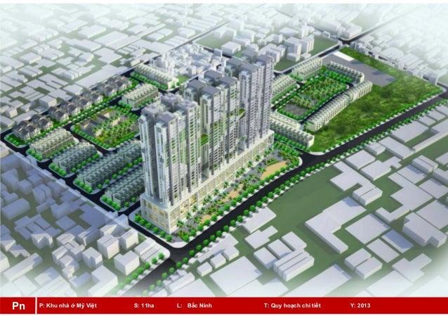 P: Khu nhà ở Mỹ Việt S: 11ha L: Bắc Ninh T: Quy hoạch chi tiết Y: 2013Pn