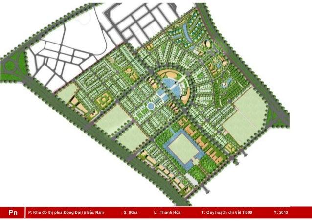 P: Khu đô thị phía Đông Đại lộ Bắc Nam S: 60ha L: Thanh Hóa T: Quy hoạch chi tiết 1/500 Y: 2013Pn