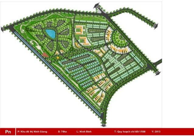 P: Khu đô thị Ninh Giang S: 70ha L: Ninh Bình T: Quy hoạch chi tiết 1/500 Y: 2013Pn