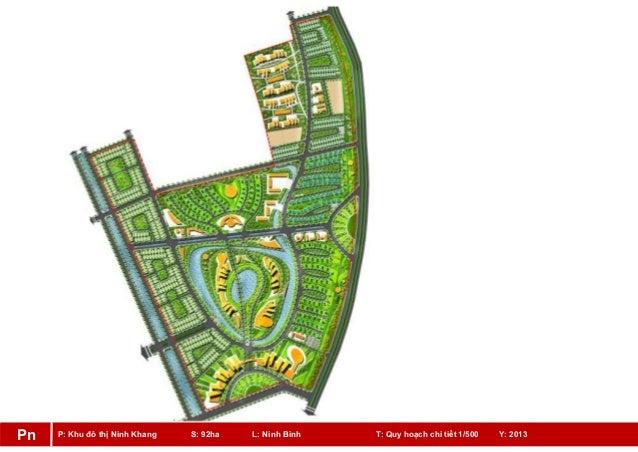 P: Khu đô thị Ninh Khang S: 92ha L: Ninh Bình T: Quy hoạch chi tiết 1/500 Y: 2013Pn