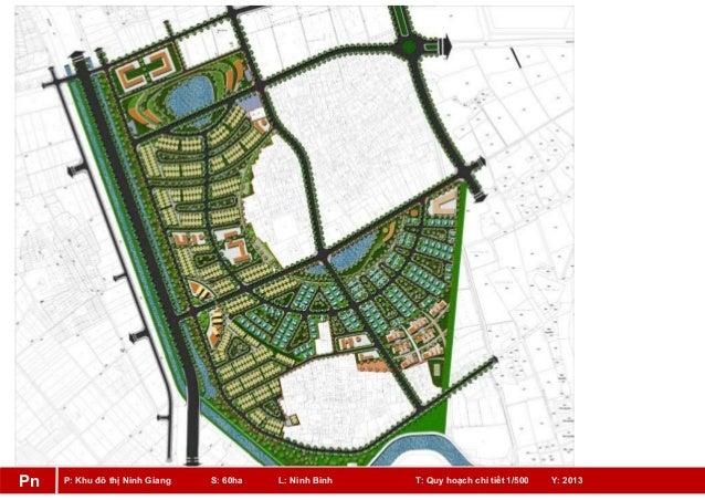 P: Khu đô thị Ninh Giang S: 60ha L: Ninh Bình T: Quy hoạch chi tiết 1/500 Y: 2013Pn