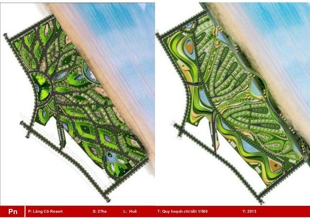 P: Lăng Cô Resort S: 27ha L: Huế T: Quy hoạch chi tiết 1/500 Y: 2013Pn