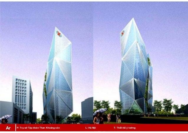 P: Trụ sở Tập đoàn Than Khoáng sản L: Hà Nội T: Thiết kế ý tưởngAr