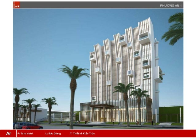 P: Tatu Hotel L: Bắc Giang T: Thiết kế Kiến TrúcAr
