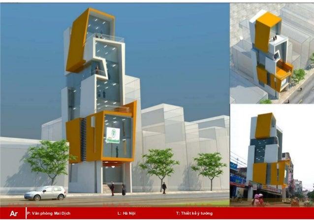 P: Văn phòng Mai Dịch L: Hà Nội T: Thiết kế ý tưởngAr