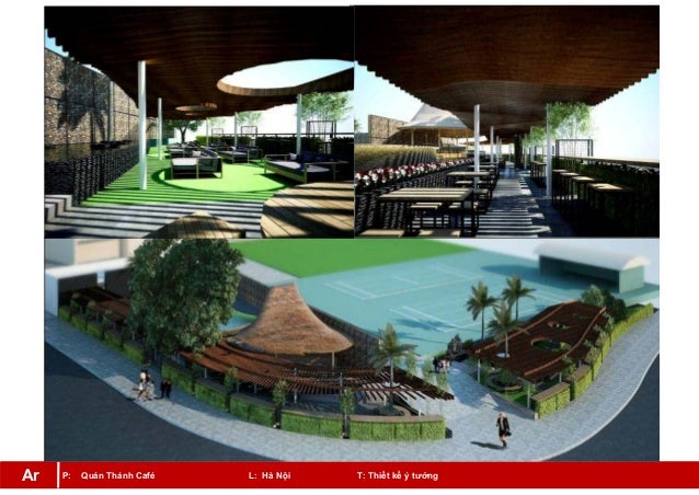 P: Quán Thánh Café L: Hà Nội T: Thiết kế ý tưởngAr