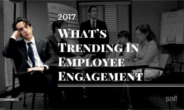 2017 insights summary of employee engagement trends