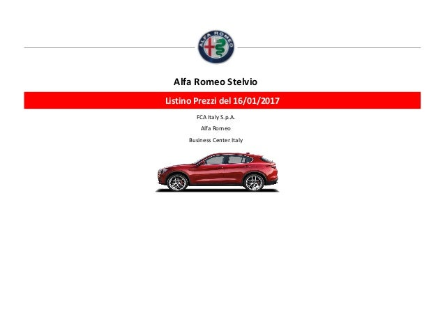 FCA Italy S.p.A. Alfa Romeo Business Center Italy Alfa Romeo Stelvio Listino Prezzi del 16/01/2017