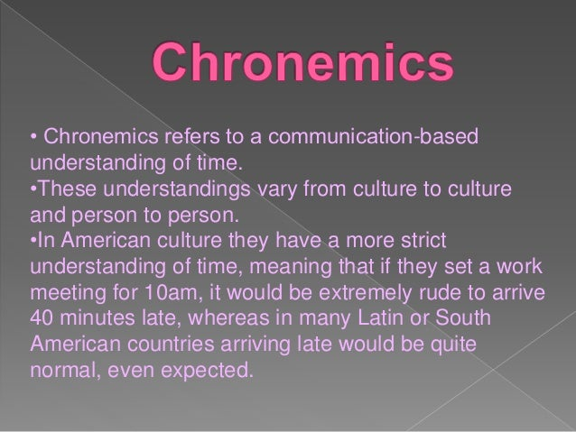 170120107066 Chronemics Ppt In fact, time can be considered as a communication tool according to various methods. 170120107066 chronemics ppt