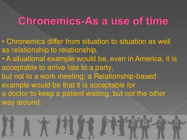 170120107066 Chronemics Ppt For instance, it can vary from punctuality to response time as well as to the basics of time management. 170120107066 chronemics ppt