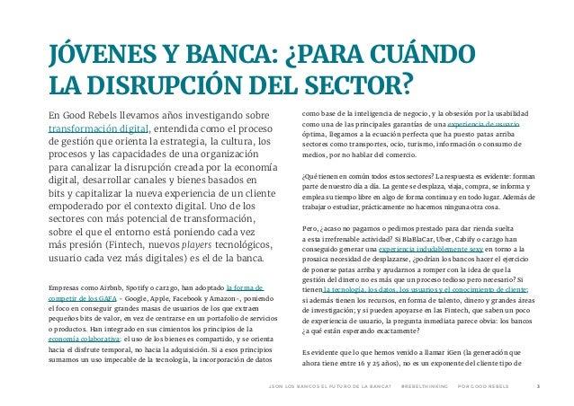 ¿Son los bancos el futuro de la banca? Slide 3