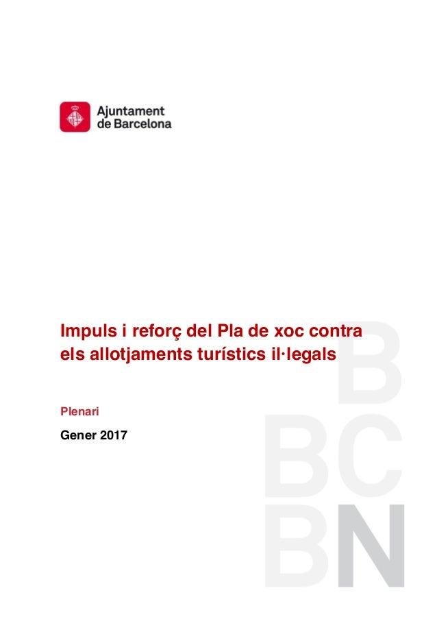 Impuls i reforç del Pla de xoc contra els allotjaments turístics il·legals Plenari Gener 2017